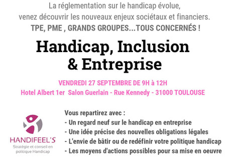Séminaire HANDI-RH : Handicap, Inclusion & Entreprise - Les impacts de la nouvelle loi