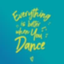 Tout est mieux quand tu danses !
