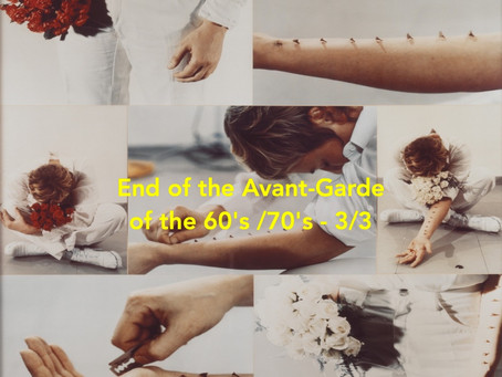 End of the Avant-Garde from the 60's, 3/3