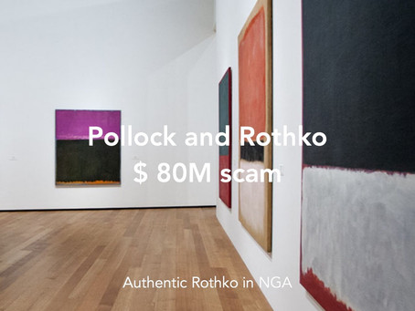 Fake Rothko and Pollock, $ 80M scam.