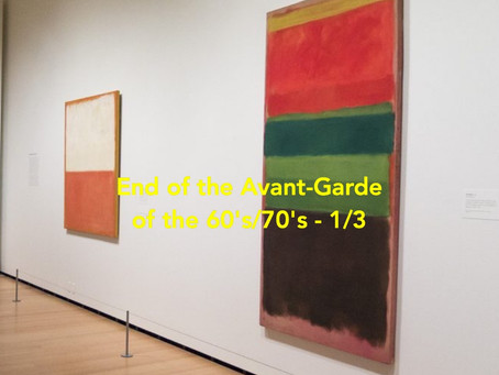 End of the Avant-Garde from the 60's, 1/3