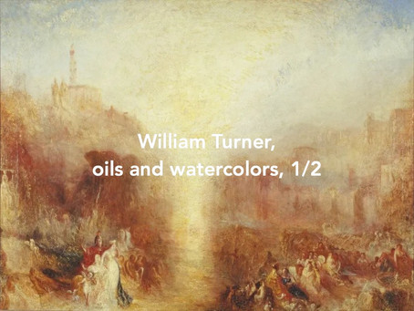 Paintings and watercolors by William Turner, 1/2