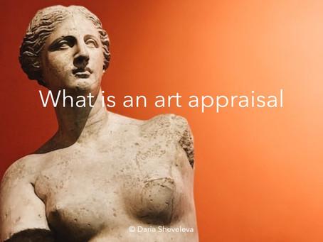 What is an art appraisal?