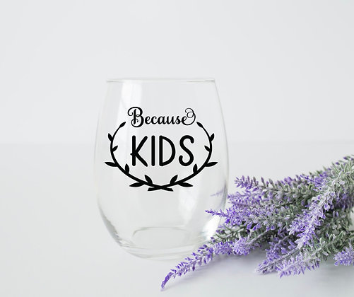 Because Kids