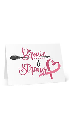 Brave & Strong