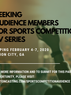 CASTING CALL: Seeking Audience Members For Sports Competition TV Series