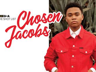 The Shot List: Chosen Jacobs