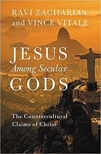 jesus among secular gods by ravi zacharias and vince vitale