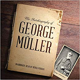 the autobiography of george muller by george muller
