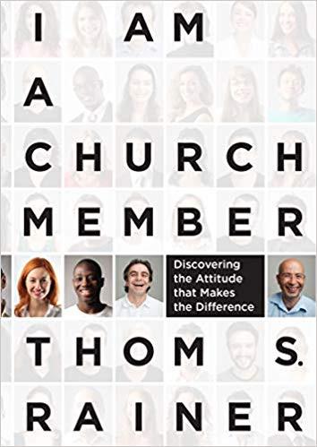 I am a church member by thom rainer