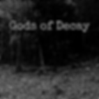 Gods of Decay 1