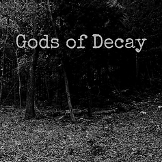 Gods of Decay 1