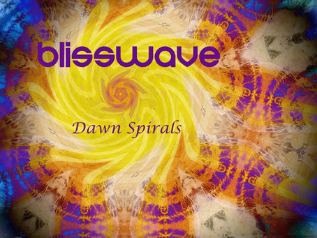 Blisswave's First Electronic Music Single, Dawn Spirals, is Officially Released