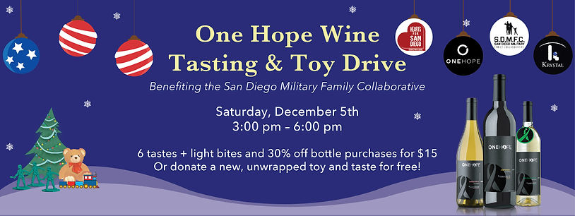 One Hope Wine Tasting & Toy Drive is a local San Diego event benefiting the San Diego Military Family Collaborative.