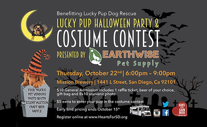 Hearts for San Diego has partnered with Lucky Pup Dog Rescue for a halloween party/costume contest event that is for the benefit of Lucky Pup..