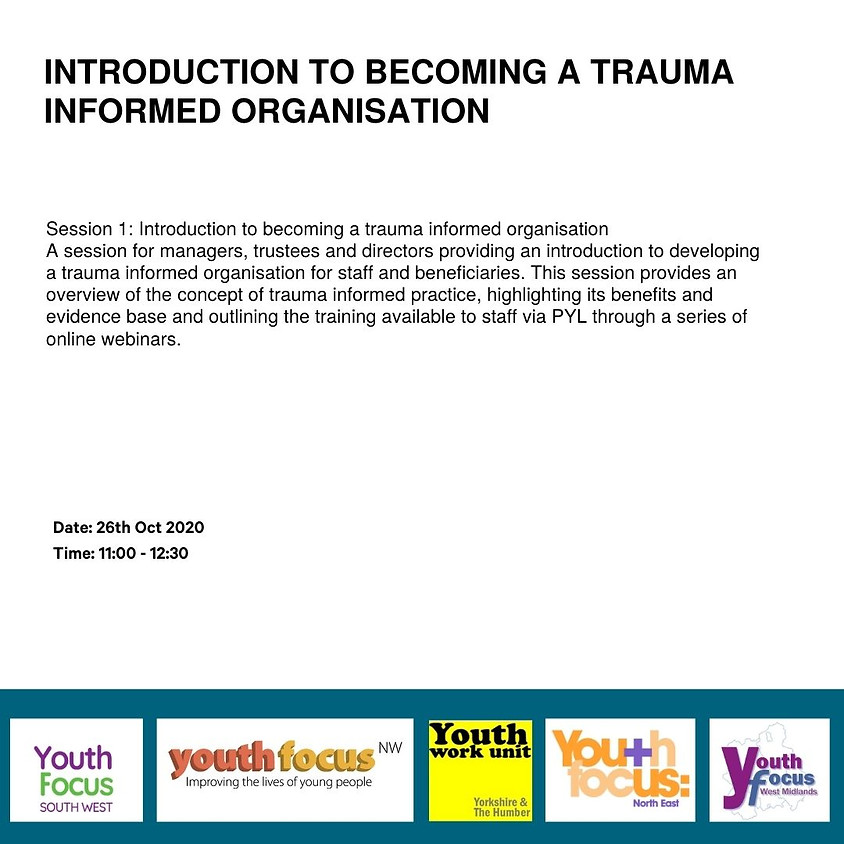 Session 1: Introduction to becoming a trauma informed organisation