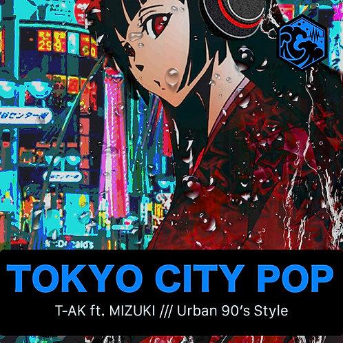 TOKYO CITY POP by T-AK ft. MIZUKI