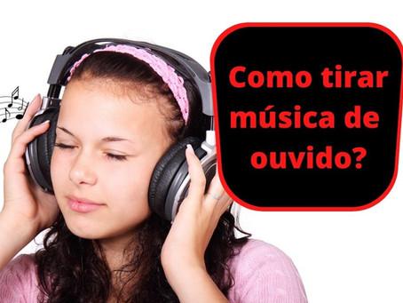 Como tirar música de ouvido?