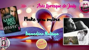 Make you mine - Amandine Mataga