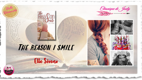 The reason I smile - Elle Seveno