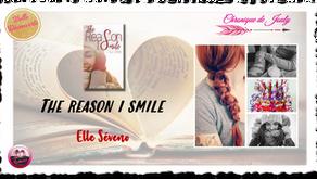 The reason I smile - Elle Seveno