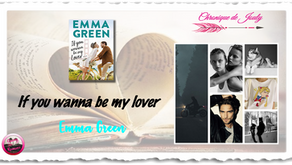 If you wanna be my lover... - Emma Green