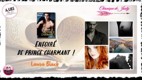 Enfoiré de Prince Charmant ! - Laura Black