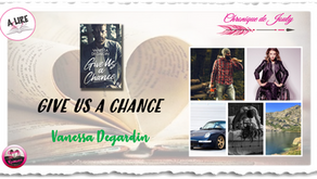 Give us a chance - Vanessa Degardin