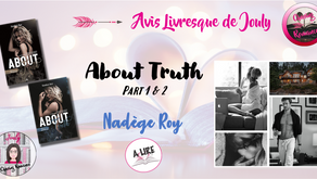 About Truth (Part 1&2) - Nadège Roy