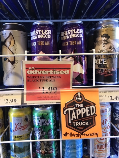 whistler brewing's black tusk ale selected by The Tapped Truck at blind bay village grocer in the shuswap