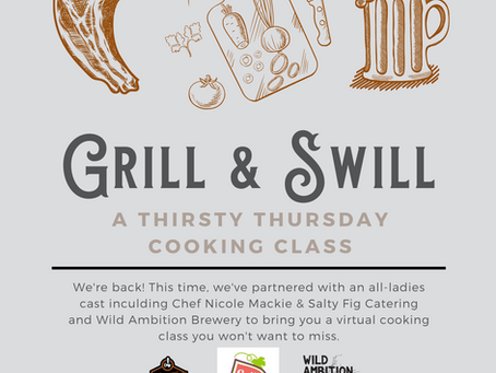 Grill n Swill - Virtual Cooking Class & Beer Pairing