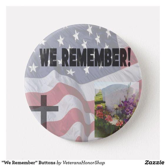 We Remember Honor to Veterans Pin