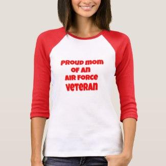Proud Mom of an Air Force Veteran T-shirt