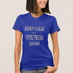 Keep Calm and Vote Trump 2020 T-shirt
