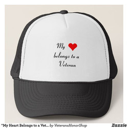 My Heart Belongs to a Veteran Hat