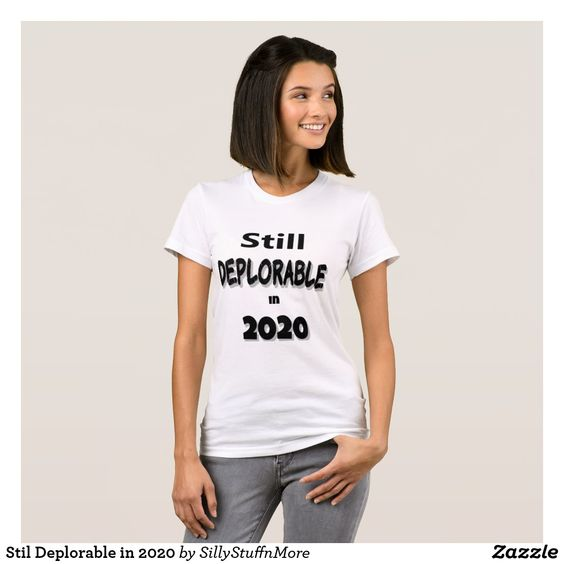 Still Deplorable in 2020 T-Shirt