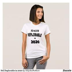 Still Deplorable in 2020 T-Shirt