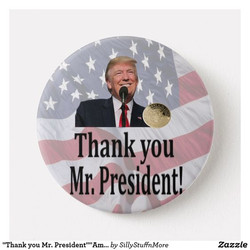 Thank You Mr. President Button