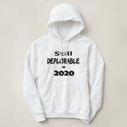 Still Deplorable in 2020 Sweatshirt