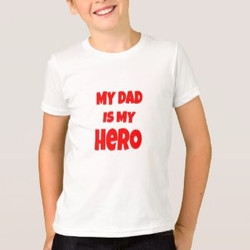 Custom My Dad is My Hero Kids T-shirt