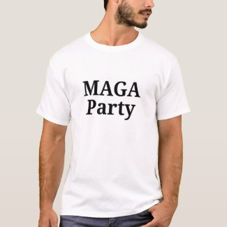 MAGA Party Customizable T-shirt