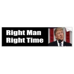 Right Man Right Time Bumper Sticker