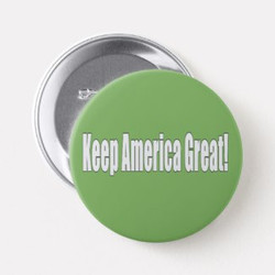 Customizable Keep America Great Button