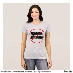 No Shadow Government T-shirt