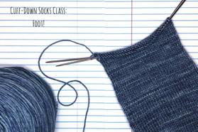 Cuff-Down Socks Class: Foot!