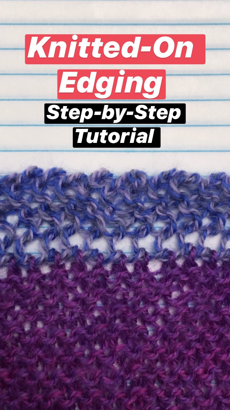 Step by Step Knitted On Edging Knitting Tutorial