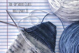 Toe-Up Socks Class: Heel! (part 2)
