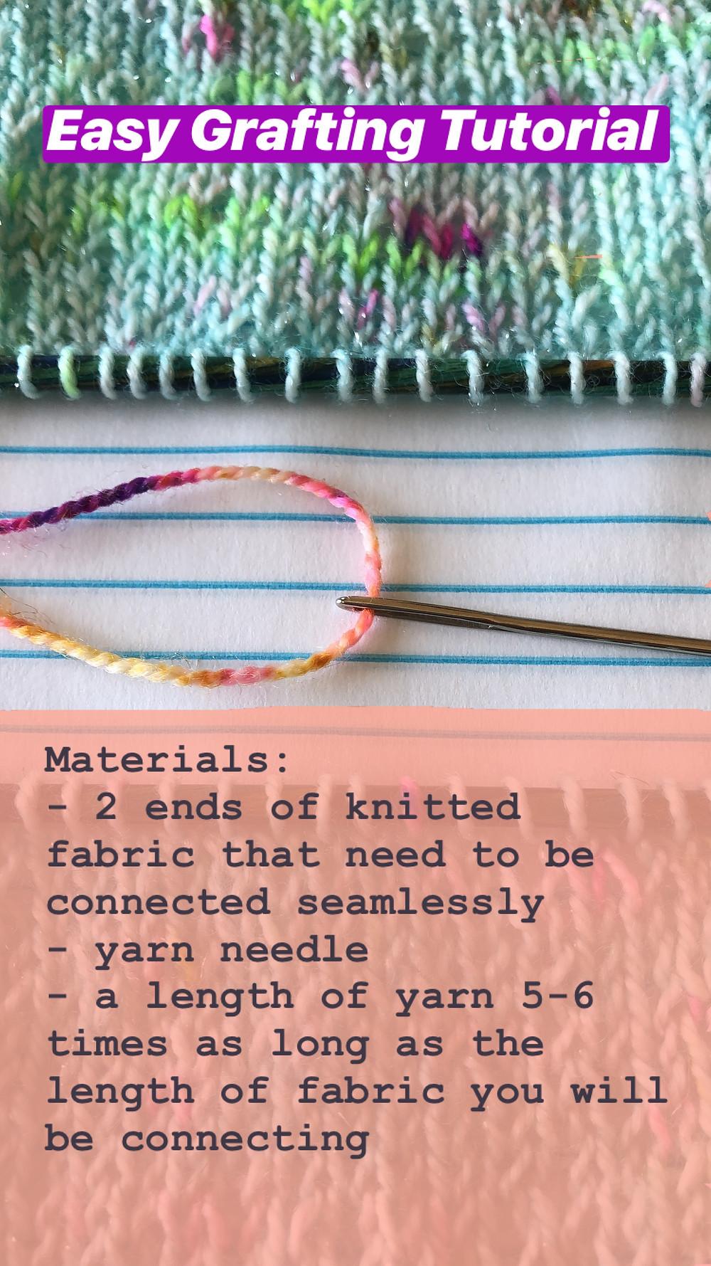 Easy Grafting / Kitchener Stitch Tutorial Materials