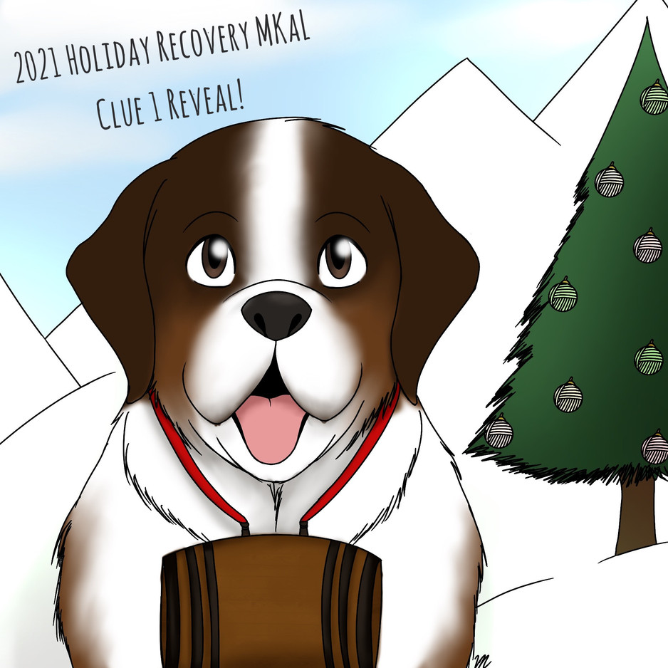 2021 Holiday Recovery MKaL - Clue 1 Reveal!
