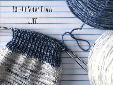 Toe-Up Socks Class: Cuff!